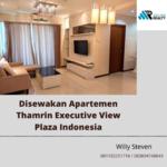 Disewakan Apartemen Thamrin Executive View Plaza Indonesia