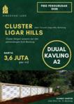 KAVLING STRATEGIS DENGAN SUASANA ASRI   Cluster Ligar Hills