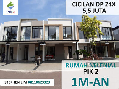 Dijual - Rumah PIK 2 Cicilan DP 5 Juta/ Bulan Pantai Indah Kapuk
