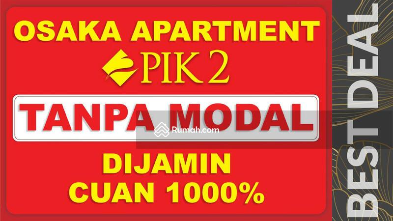 PIk 2 Osaka Apartemen Tipe Studio Furnish  Cuan Tanpa Modal #108895252