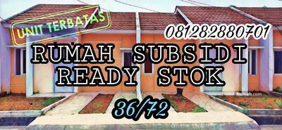 Dijual - Rumah Subsidi Ready Stok 36/72 cileungsi